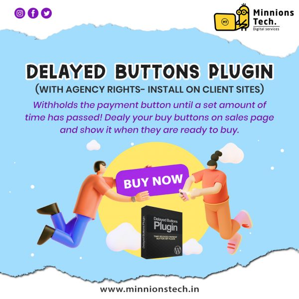 Delayed Buttons Plugin
